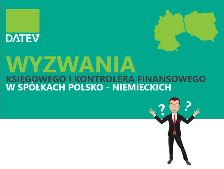 Wyzwania księgowych i kontrolerów finansowych w spółkach polsko-niemieckich